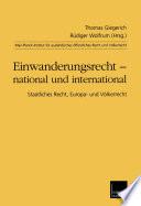 Einwanderungsrecht     national und international