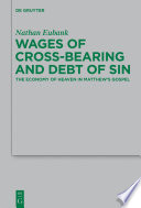 Wages of Cross Bearing and Debt of Sin