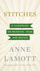 Stitches  A Handbook on Meaning  Hope and Repair