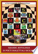 Gemmi sicani  Grande Antologia di Poeti dialettali siciliani  dal Medioevo ai contemporanei