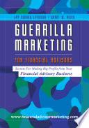 Guerrilla Marketing for Financial Advisors