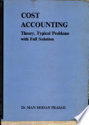 Cost Accounting Theory  Typical Problems with Full Solution