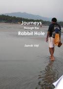 Journeys through the Rabbit Hole