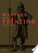 warfare and the age of printing 4 vols