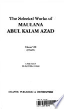 The Selected Works of Maulana Abul Kalam Azad