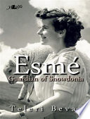 Esme  Guardian of Snowdonia