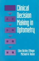 Clinical Decision Making in Optometry