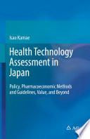 Health Technology Assessment In Japan