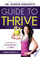 Dr Vonda Wright S Guide To Thrive book