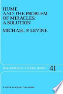 Hume and the Problem of Miracles  A Solution