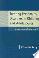 Treating Personality Disorders in Children and Adolescents