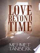Love Beyond Time