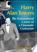Harry Alan Towers 95 Low Budget Productions Shot Post Haste In