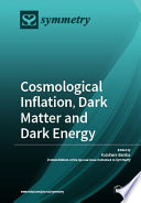 Cosmological Inflation  Dark Matter and Dark Energy Book PDF
