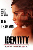 Identity   A Tale of Murder  Mystery and Romance
