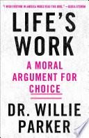 Ebook Life's Work Epub Willie Parker Apps Read Mobile