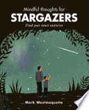 Mindful Thoughts For Stargazers : sense of curiosity, awe and deep...