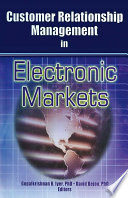Customer Relationship Management in Electronic Markets