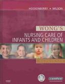 Wong s Nursing Care of Infants and Children   Text and Mosby s Care of Infants and Children Nursing Video Skills Package
