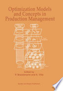 Optimization Models and Concepts in Production Management