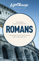 A NavPress Bible Study on the Book of Romans