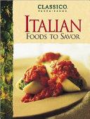 Classico Italian Foods to Savor