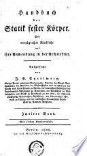 Handbuch der Statik fester K  rper  mit vorz  glicher R  cksicht auf ihre Anwendung in der Architektur