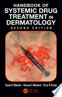 Handbook of Systemic Drug Treatment in Dermatology  Second Edition