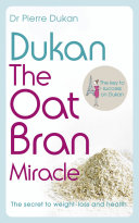 Dukan  The Oat Bran Miracle