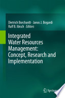 Integrated Water Resources Management: Concept, Research and Implementation