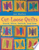 Cut Loose Quilts