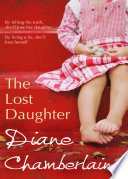 The Lost Daughter by Diane Chamberlain