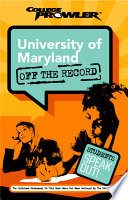 University of Maryland College Prowler Off the Record