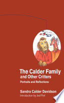 The Calder Family and Other Critters