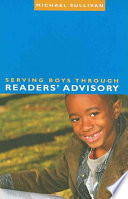 Serving Boys Through Readers Advisory book