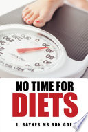 No Time For Diets