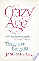 Crazy Age : and listened, mostly in vain, for...