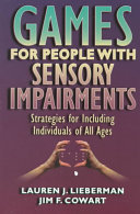 Games for People with Sensory Impairments