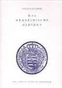 Das medizinische Dresden