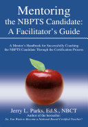 Mentoring the Nbpts Candidate A Facilita