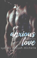 Anxious Love