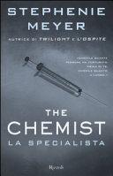 The chemist : la specialista