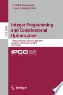 Integer Programming And Combinatorial Optimization book