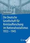 Die Deutsche Gesellschaft f  r Kreislaufforschung im Nationalsozialismus 1933   1945