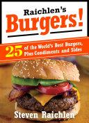 Raichlen   s Burgers
