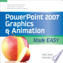 PowerPoint 2007 Graphics   Animation Made Easy