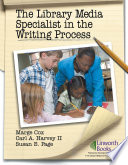 The Library Media Specialist In The Writing Process book