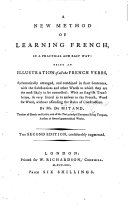 Book A new method of learning French ... Being an illustration of all the French verbs