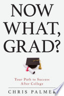Now What  Grad
