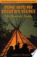 Come Into My Father's Teepee